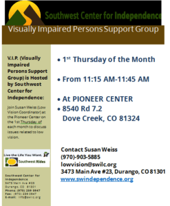 Visually Impaired Persons Support Group @ Pioneer Center | Dove Creek | Colorado | United States