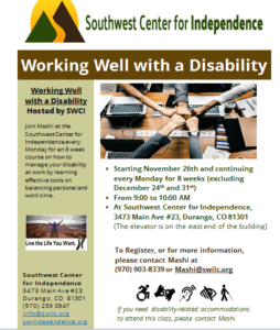 Working Well With a Disability @ SWCI | Durango | Colorado | United States